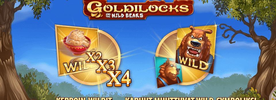 Goldilocks and the Wild Bears ilmaiskierroksia