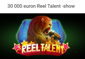 Unibet_Reel_Talent_30_000_euroa