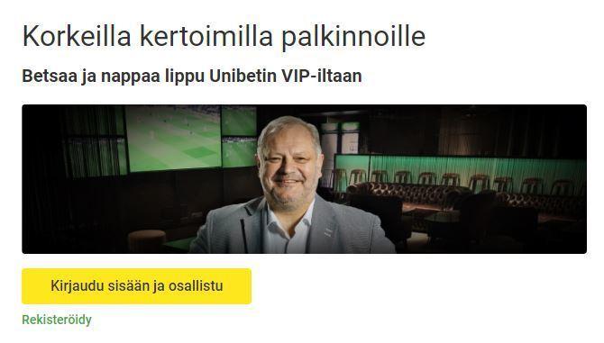 Voita liput Unibetin VIP-iltaan