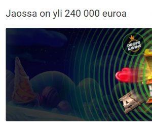 Unibet ja 240 000 euroa rahaa